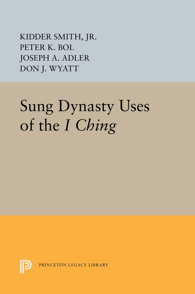 Sung Dynasty Uses of the <i>I Ching</i>