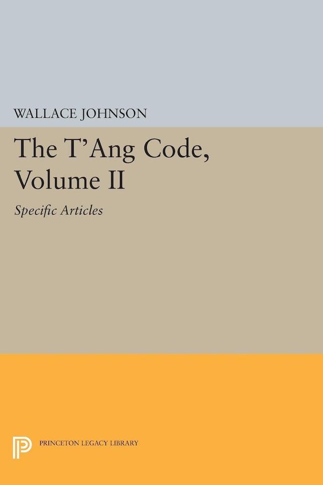 The T'ang Code, Volume II