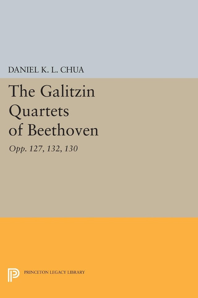 The Galitzin Quartets of Beethoven
