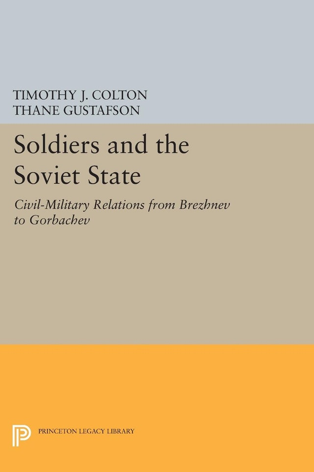 Soldiers and the Soviet State