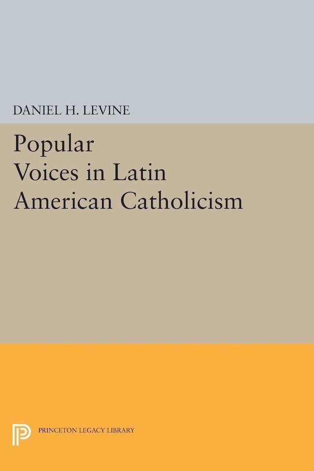 Popular Voices in Latin American Catholicism