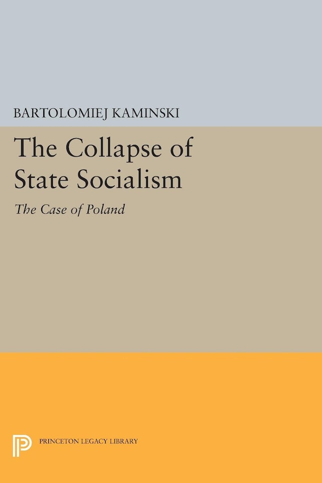 The Collapse of State Socialism