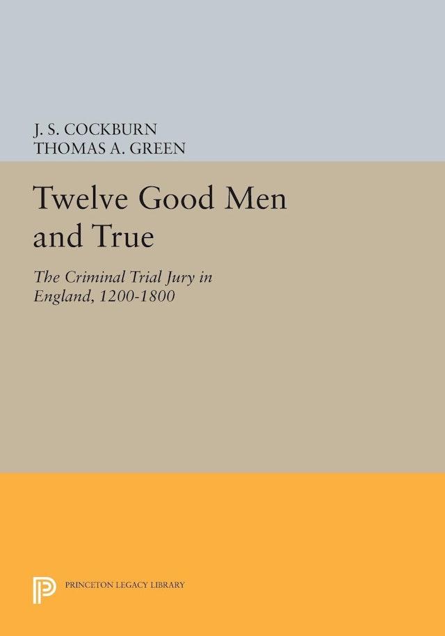Twelve Good Men and True