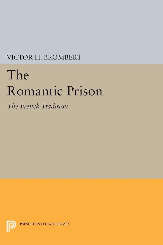 The Romantic Prison