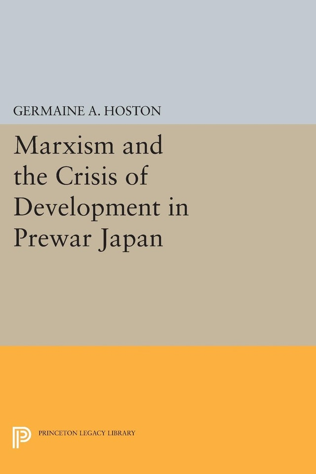 Marxism and the Crisis of Development in Prewar Japan