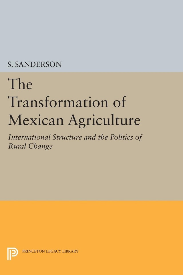 The Transformation of Mexican Agriculture