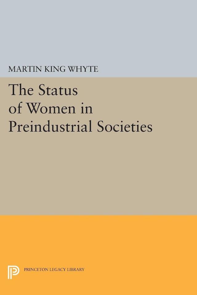 The Status of Women in Preindustrial Societies