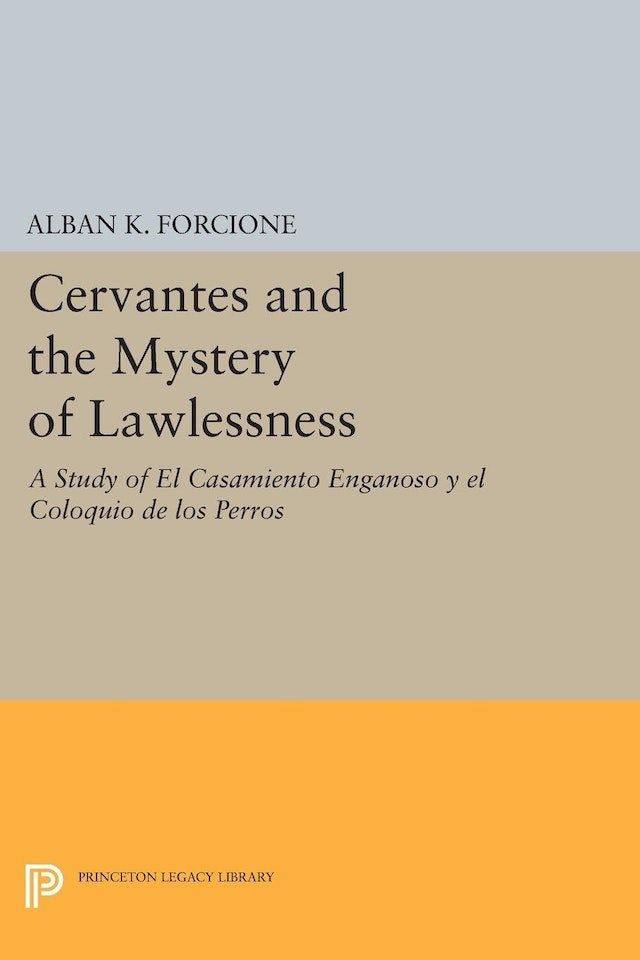 Cervantes and the Mystery of Lawlessness