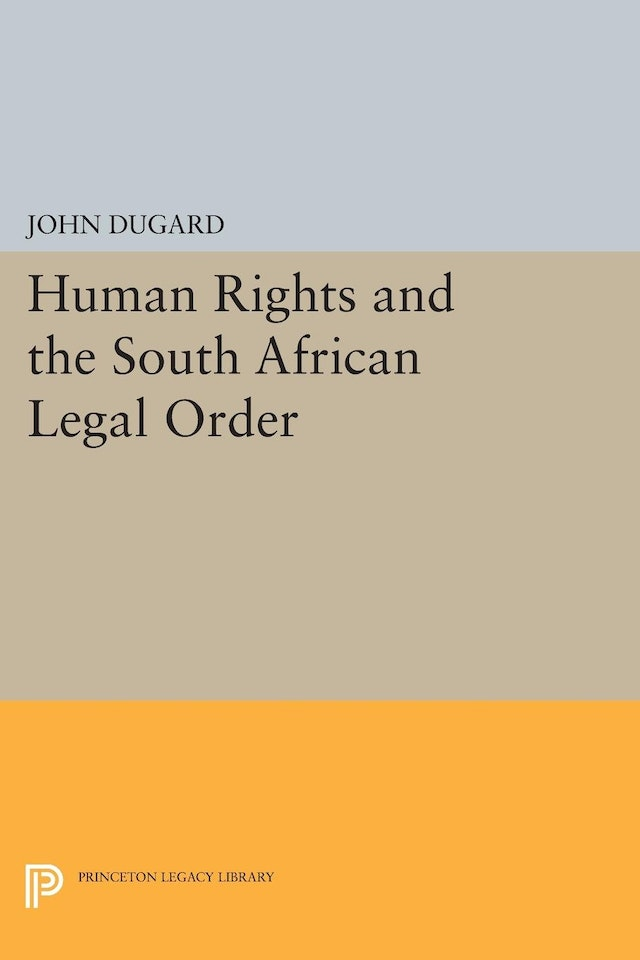 Human Rights and the South African Legal Order