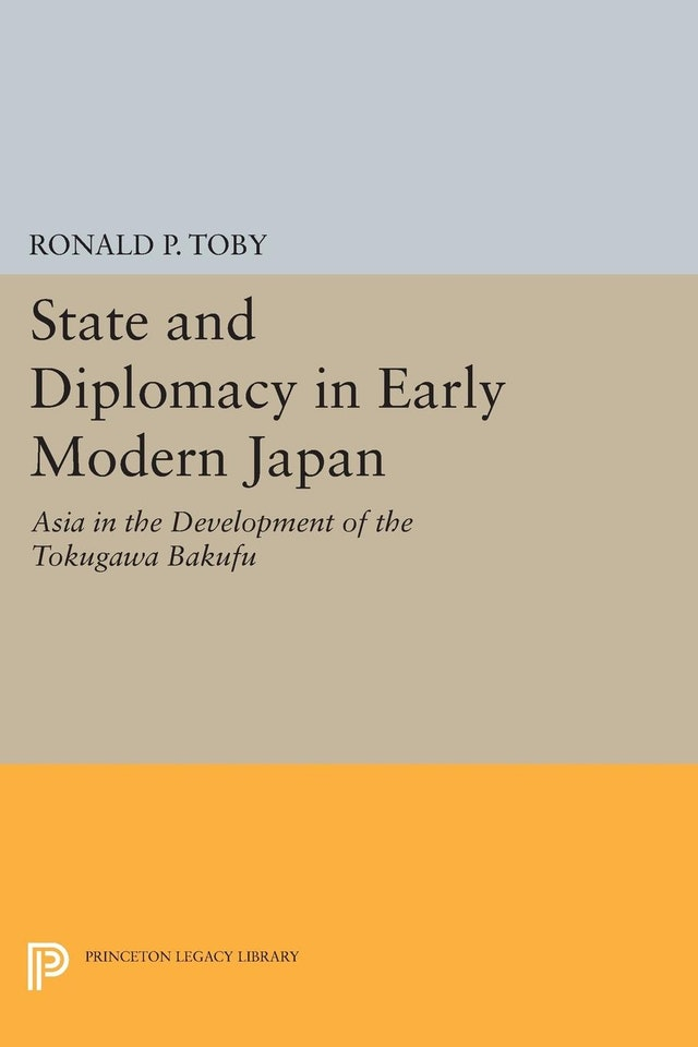 State and Diplomacy in Early Modern Japan