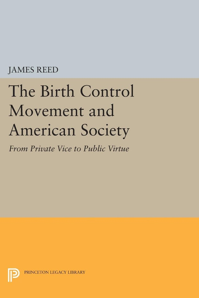 The Birth Control Movement and American Society