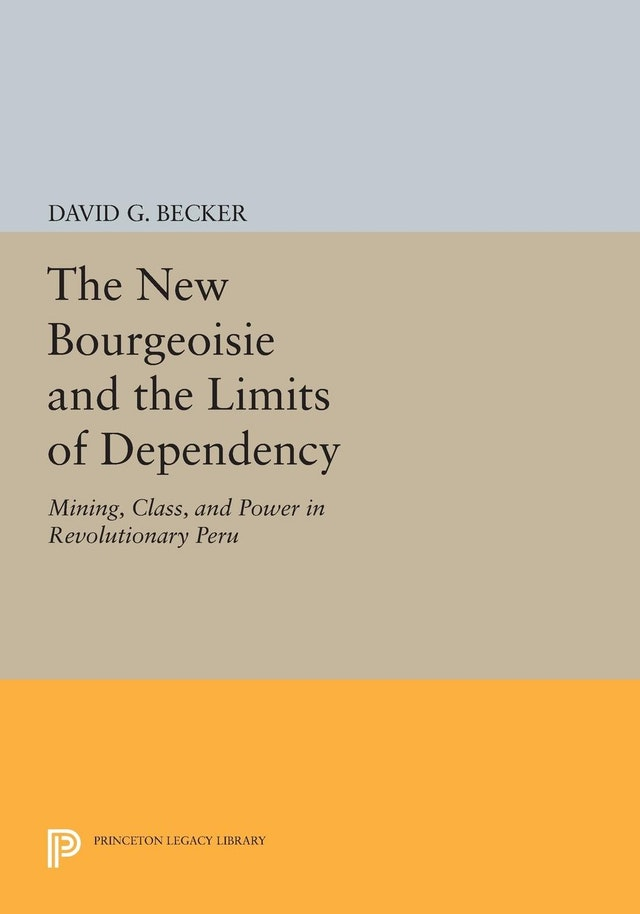 The New Bourgeoisie and the Limits of Dependency