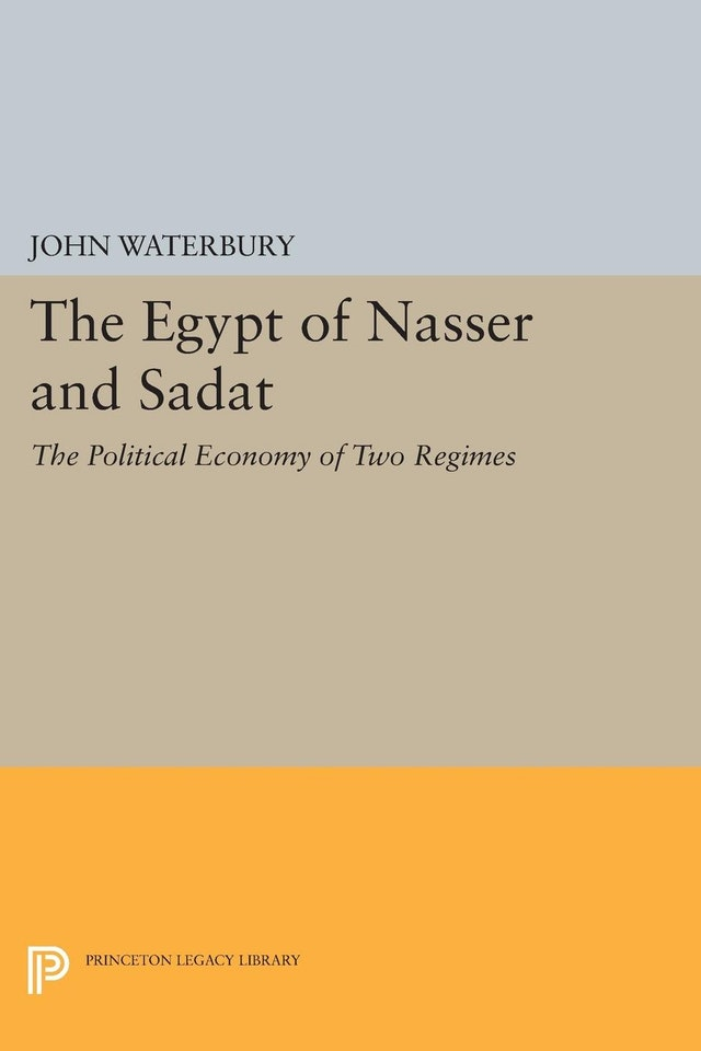 The Egypt of Nasser and Sadat
