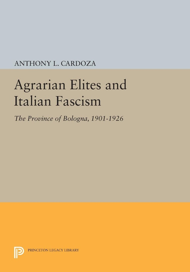 Agrarian Elites and Italian Fascism