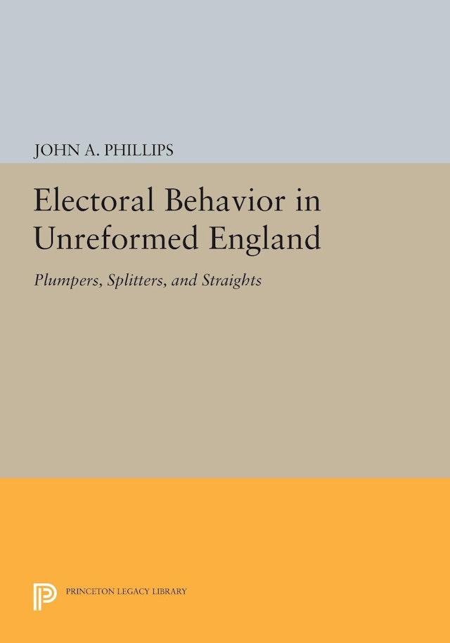 Electoral Behavior in Unreformed England