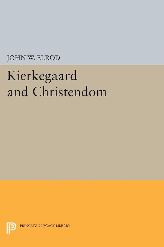 Kierkegaard and Christendom