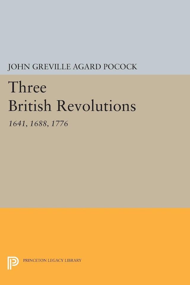 Three British Revolutions