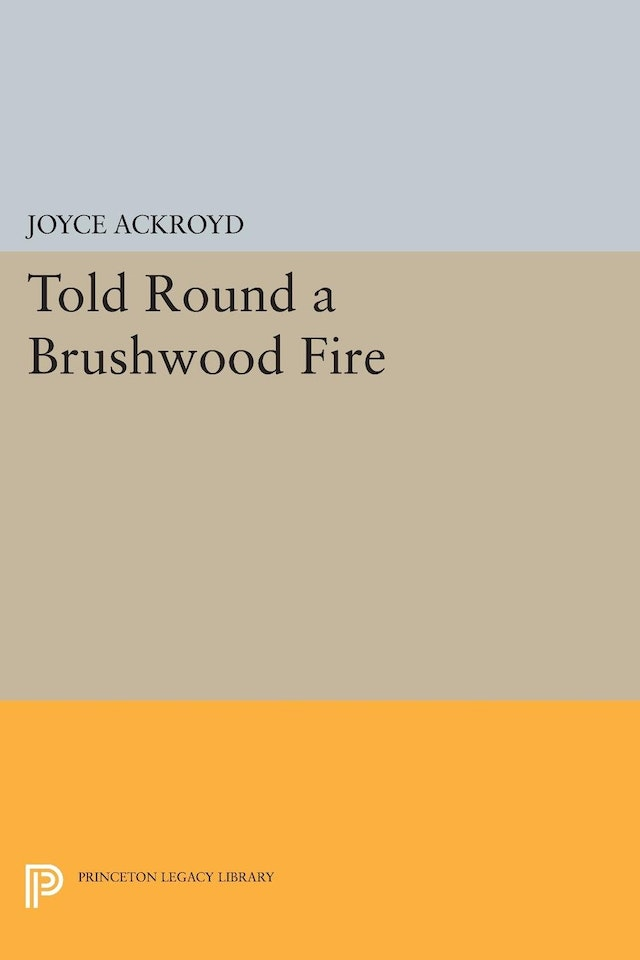 Told Round a Brushwood Fire