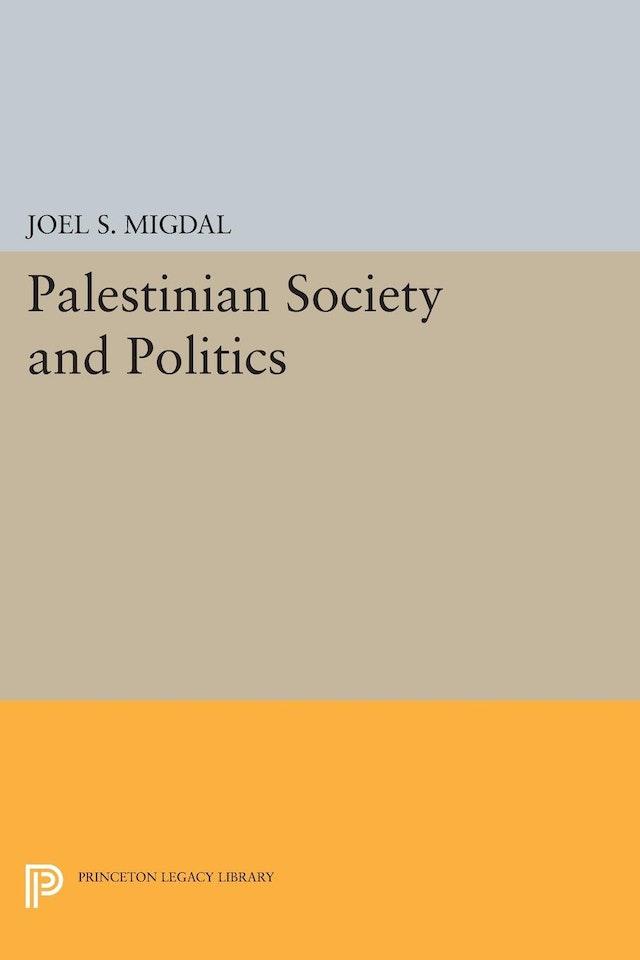 Palestinian Society and Politics