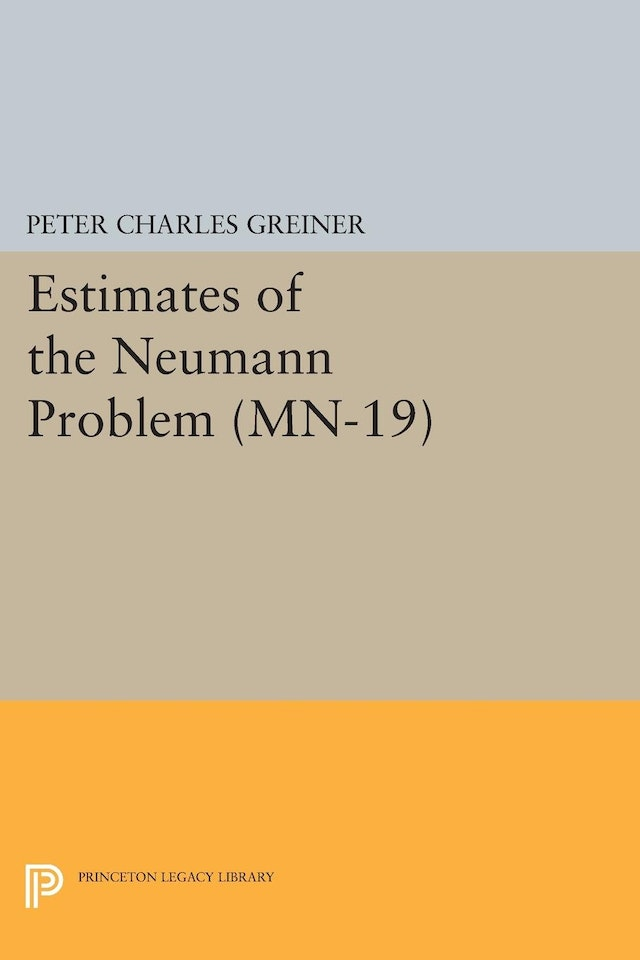 Estimates of the Neumann Problem. (MN-19), Volume 19