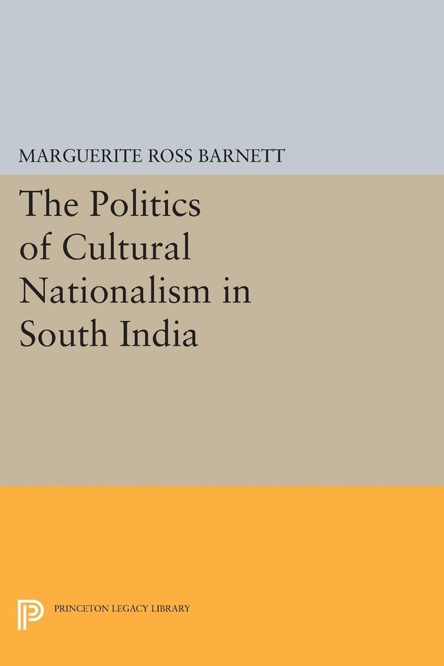 The Politics of Cultural Nationalism in South India