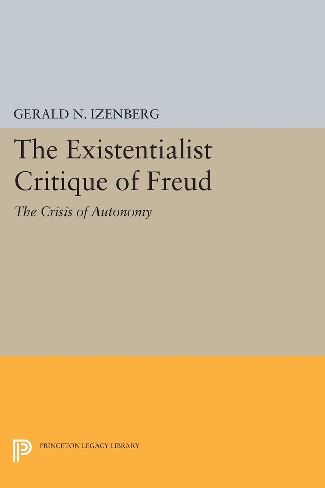 The Existentialist Critique of Freud