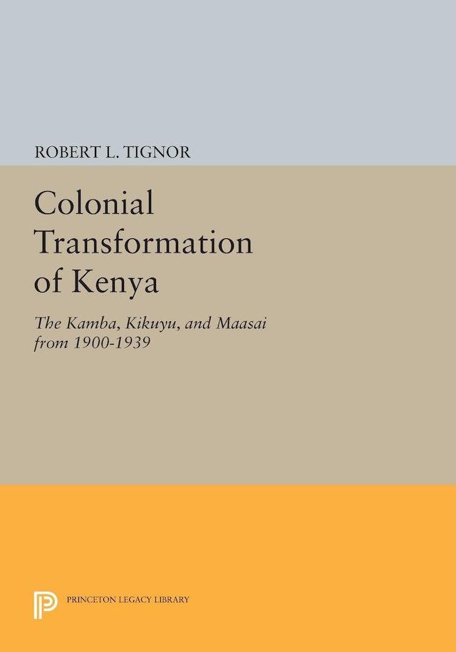 Colonial Transformation of Kenya