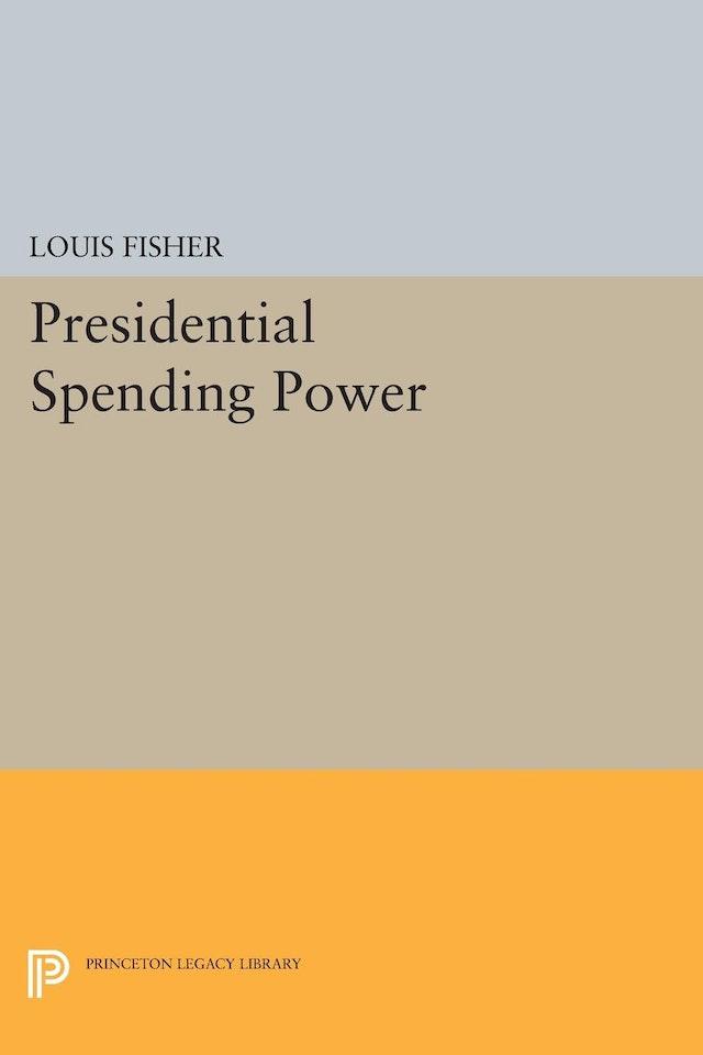 Presidential Spending Power