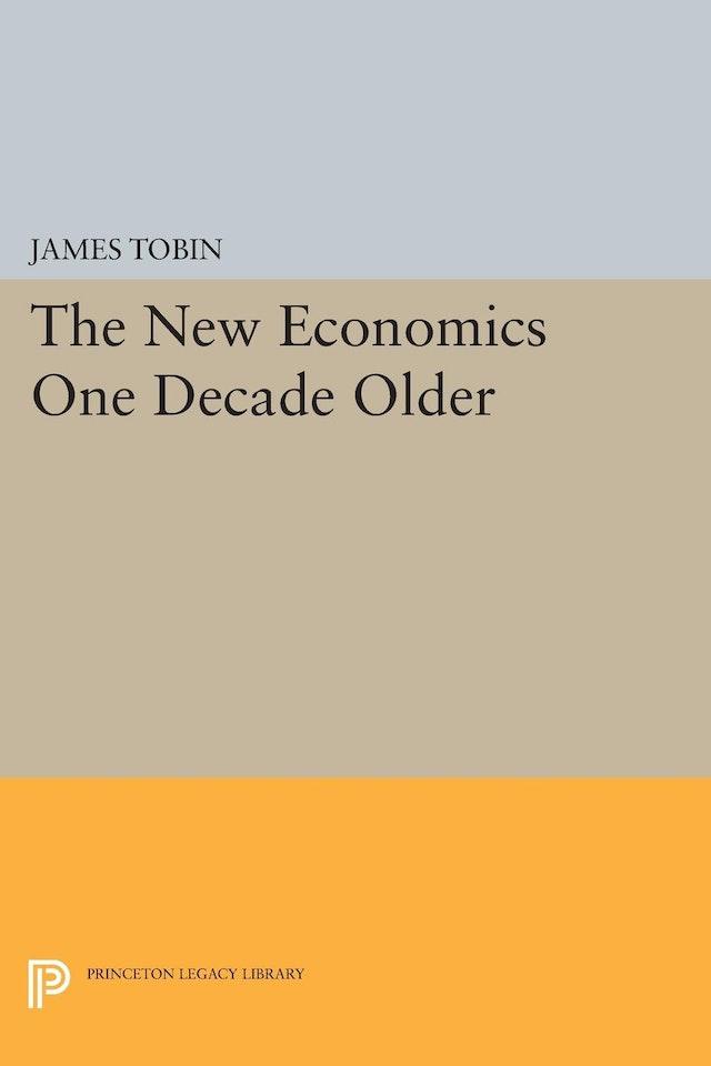 The New Economics One Decade Older