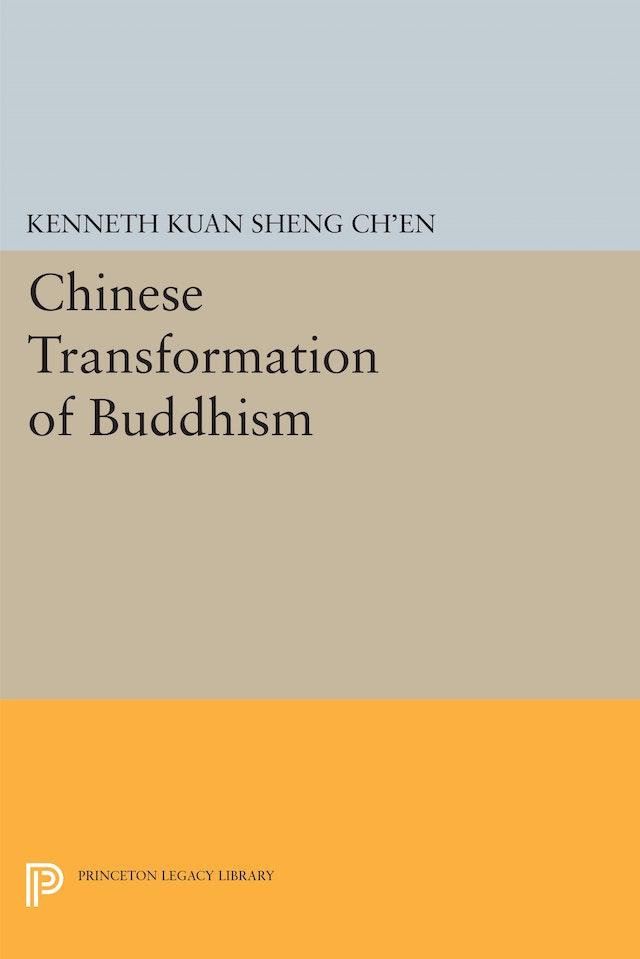 Chinese Tranformation of Buddhism