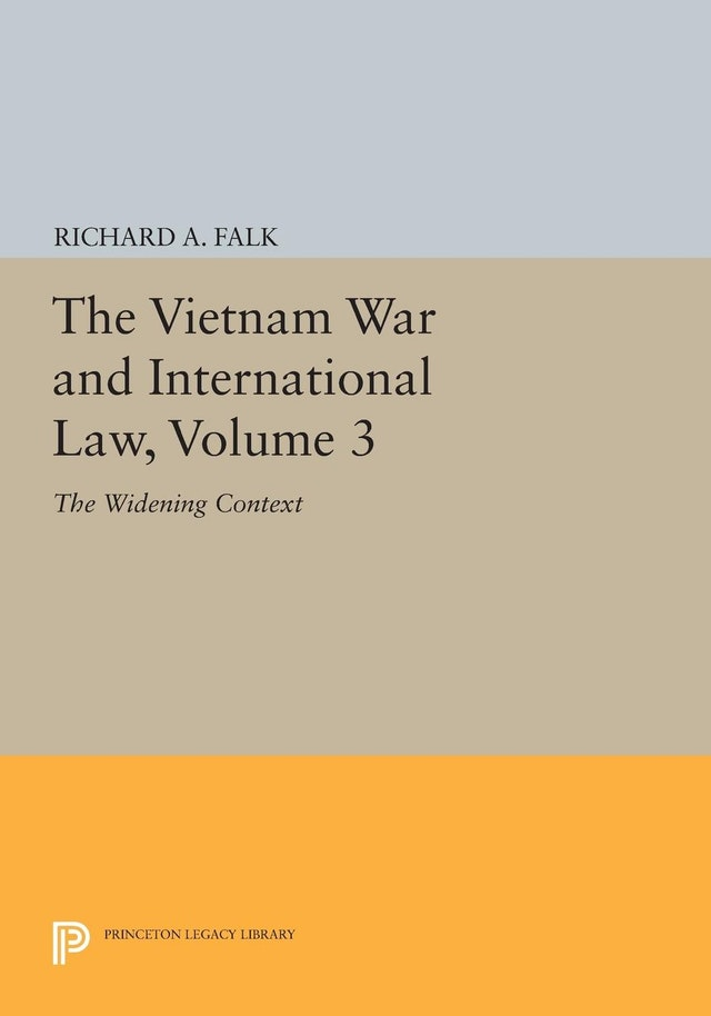 The Vietnam War and International Law, Volume 3