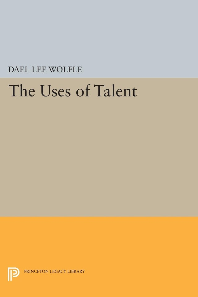 The Uses of Talent