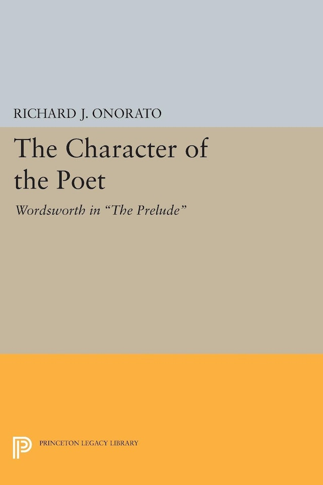 The Character Of The Poet Princeton University Press