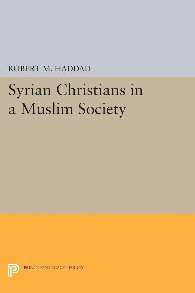 Syrian Christians in a Muslim Society