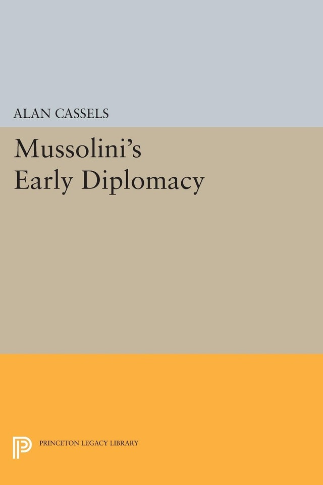 Mussolini's Early Diplomacy