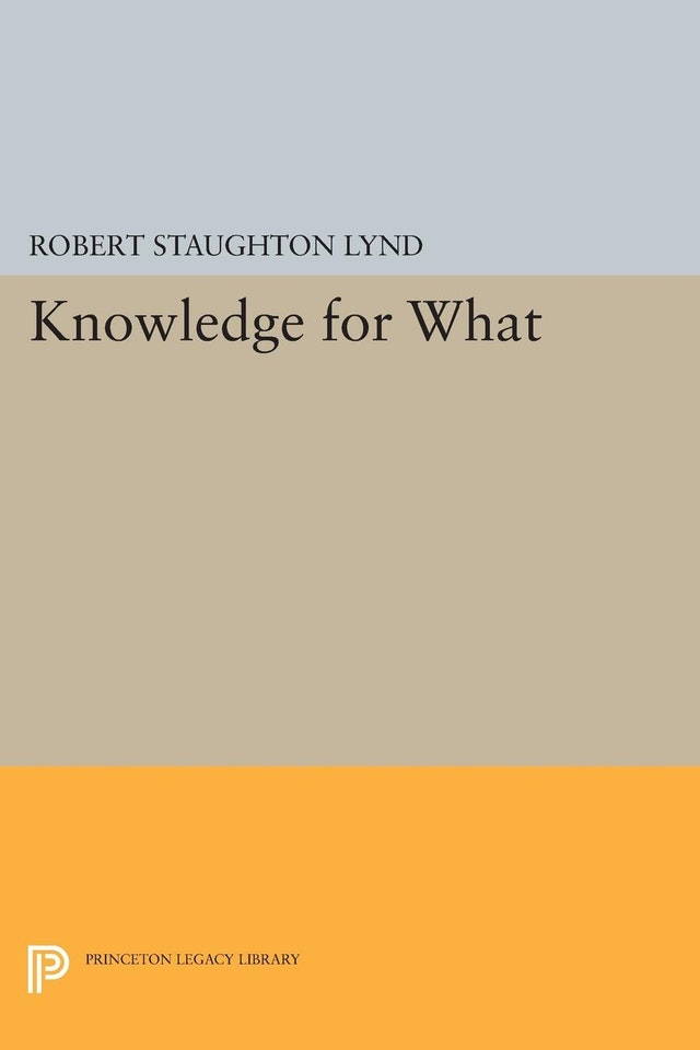 Knowledge for What