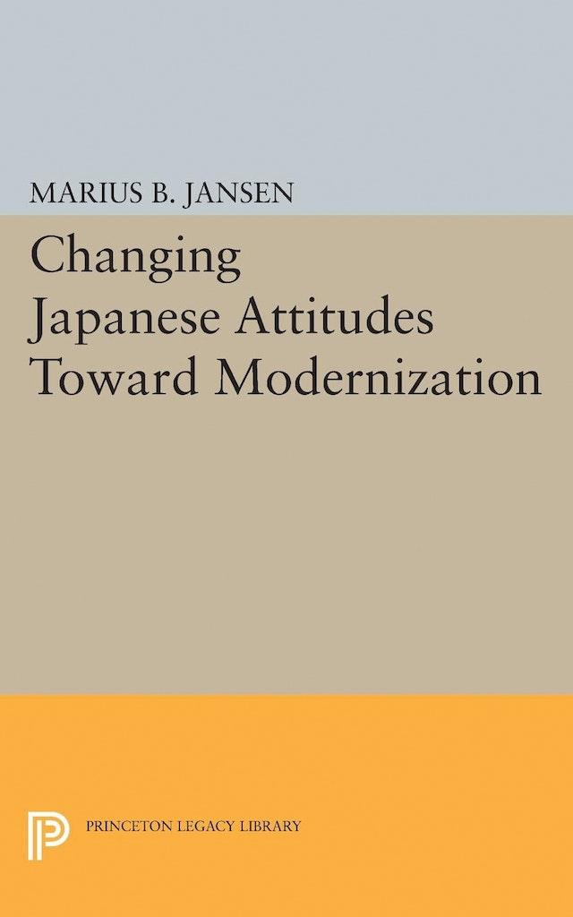 Changing Japanese Attitudes Toward Modernization