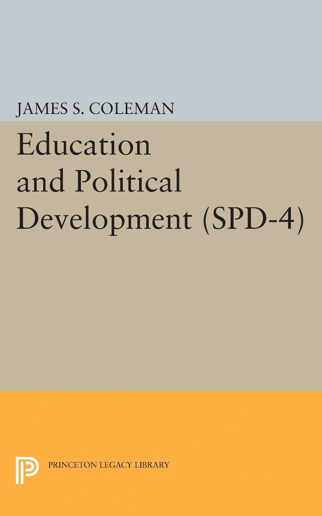 Education and Political Development. (SPD-4), Volume 4