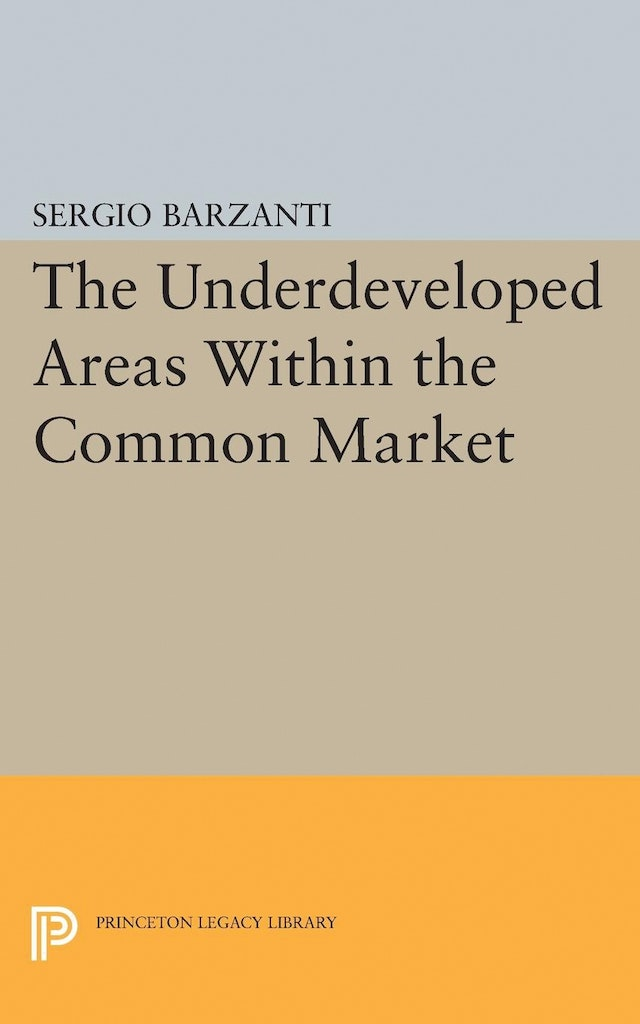 Underdeveloped Areas Within the Common Market