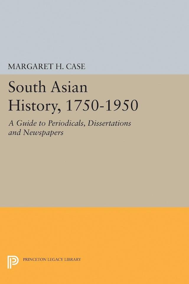 South Asian History, 1750-1950