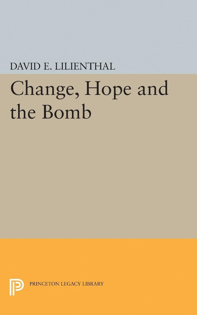 Change, Hope and the Bomb