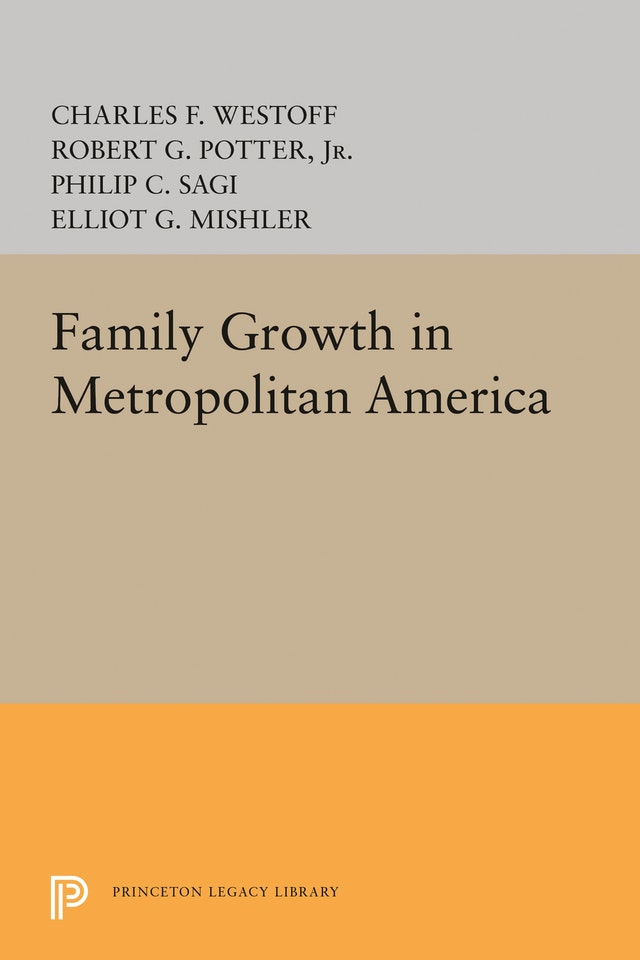 Family Growth in Metropolitan America