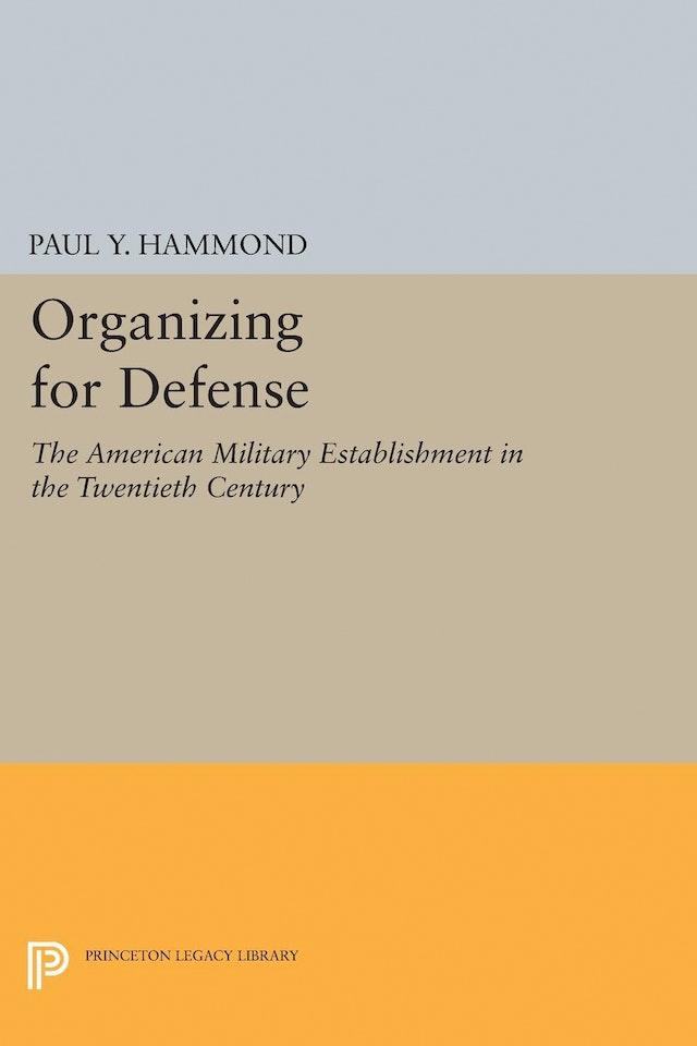 Organizing for Defense
