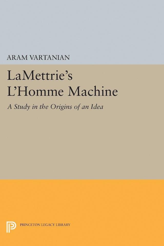 LaMettrie's L'Homme Machine
