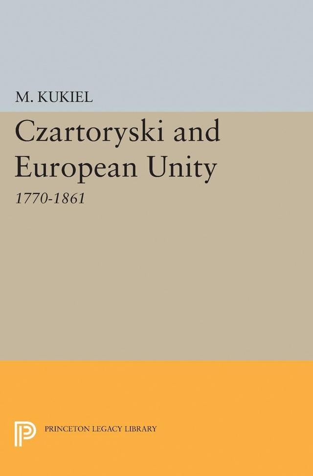 Czartoryski and European Unity