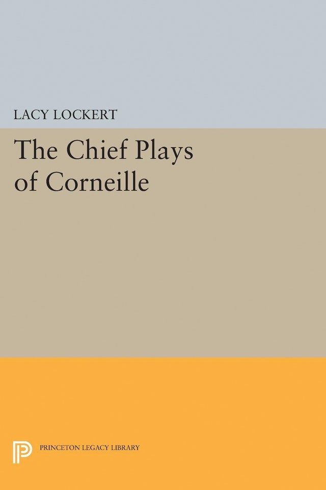 Chief Plays of Corneille