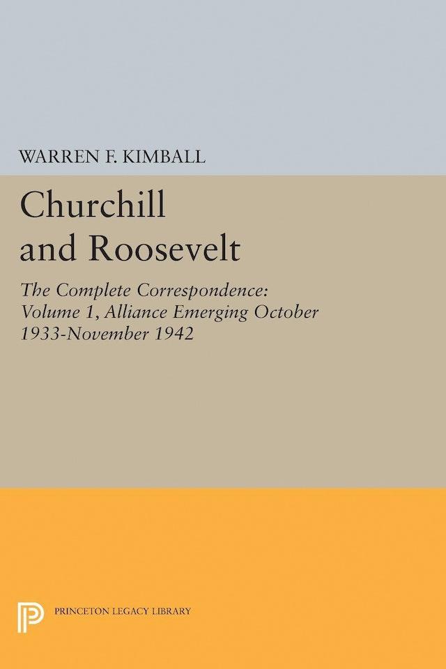 Churchill and Roosevelt, Volume 1