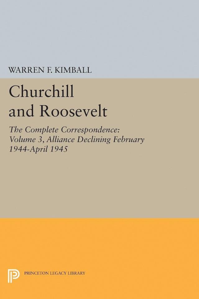 Churchill and Roosevelt, Volume 3
