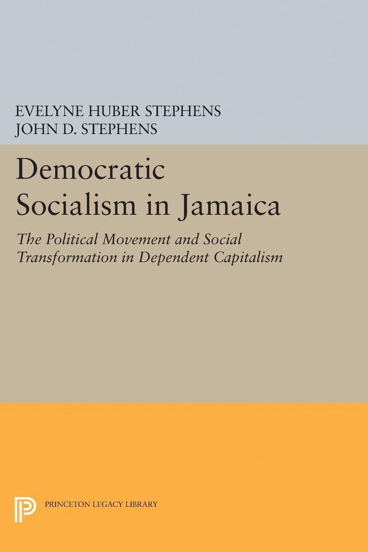 Democratic Socialism In Jamaica Princeton University Press