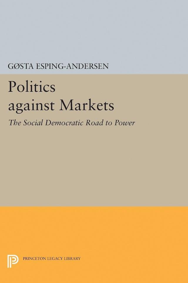 Politics against Markets